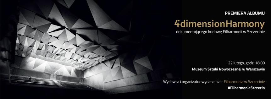 4'dimensionHarmony - premiera albumu o budowie nowej Filharmonii w Szczecinie